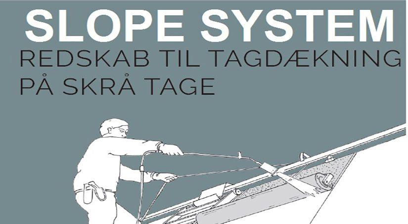Slope System
